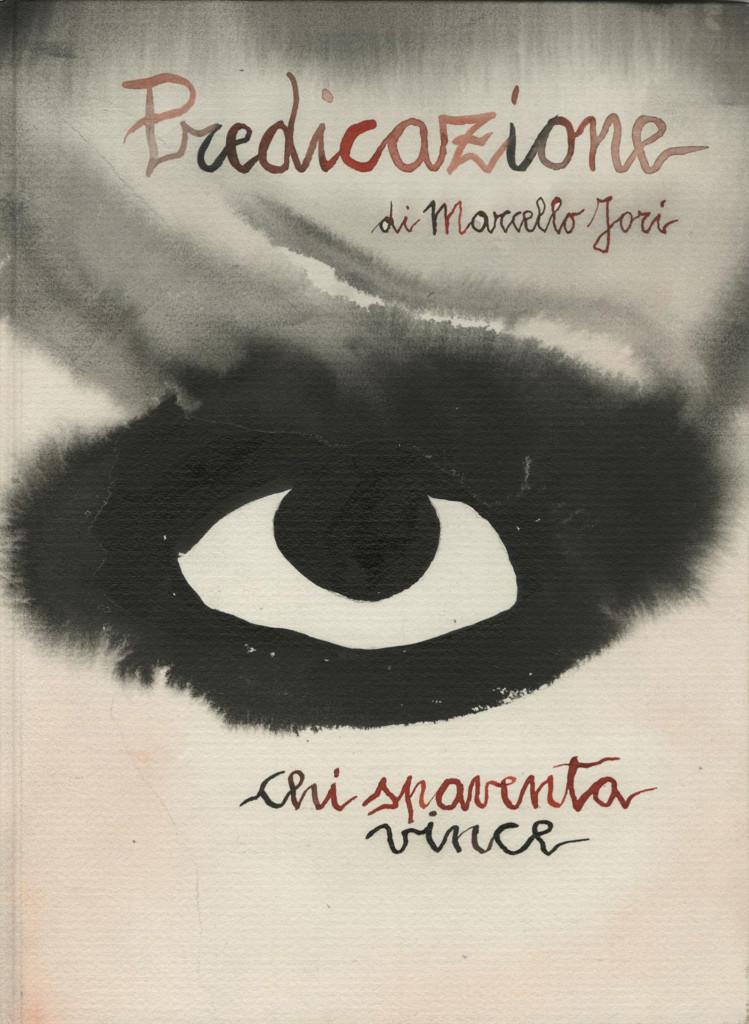 Marcello Jori, Predicazione – Chi spaventa vince, 2003. Copertina del libro-opera. Inchiostri acrilici su carta. 42 x 25 cm.